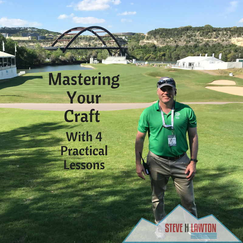 Mastering your craft image of Steve